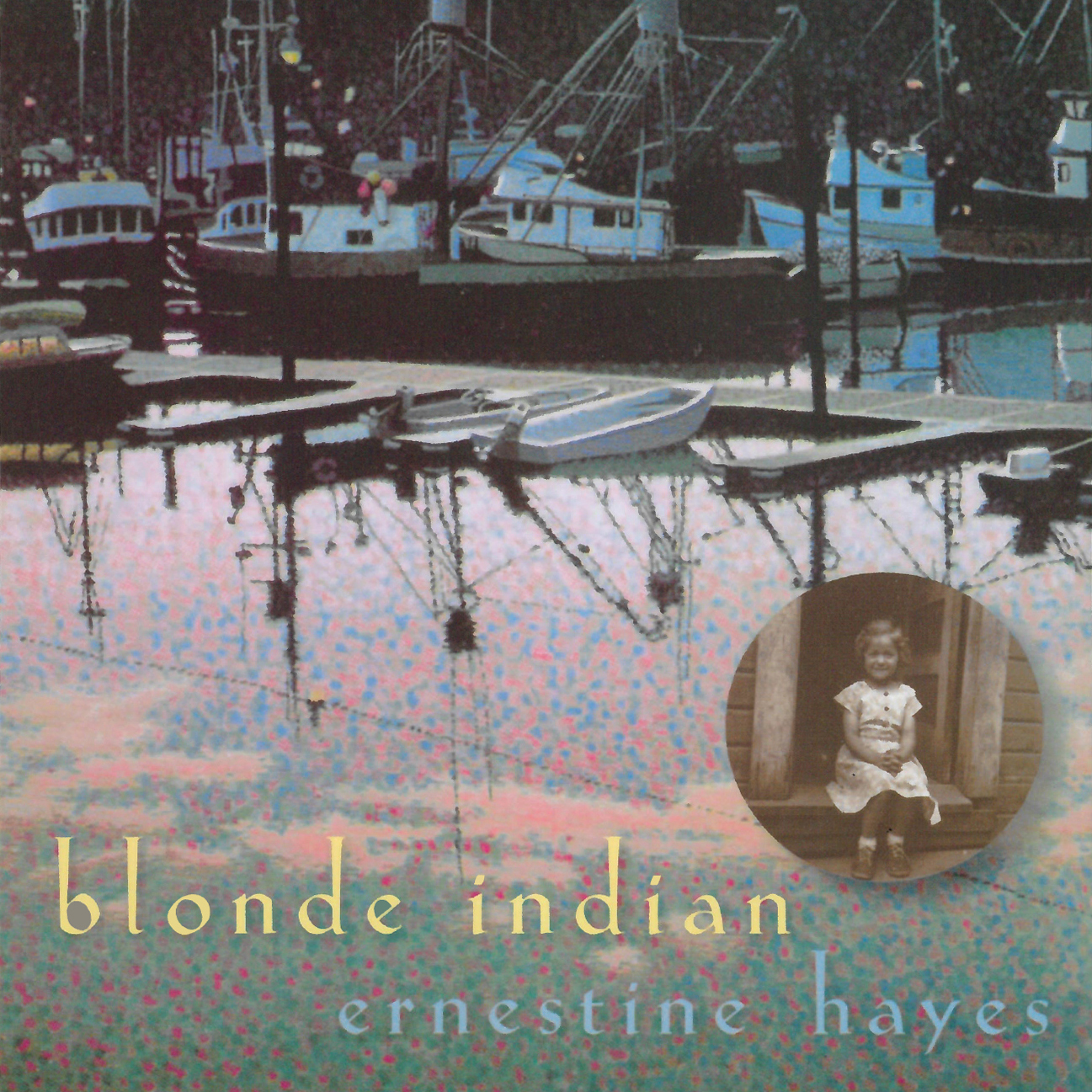 An image of the cover of Ernestine Henry's Blonde Indian